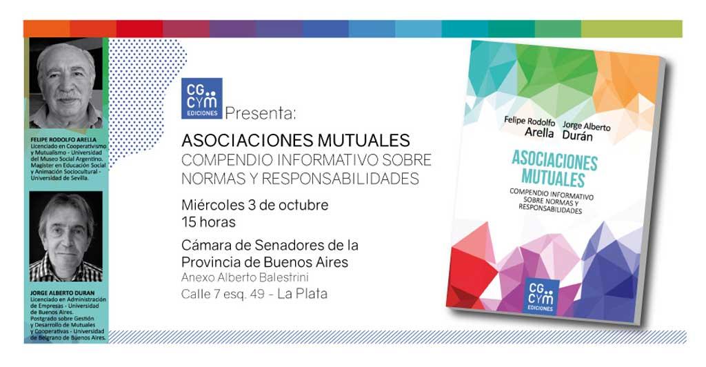 El CGCyM presentará en La Plata su libro Asociaciones Mutuales. Compendio informativo sobre normas y responsabilidades