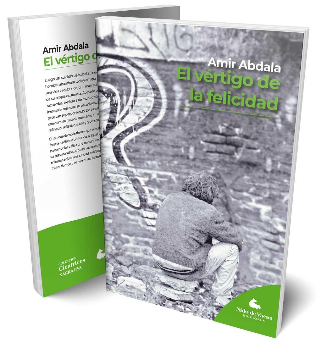 """Ya está a la venta """"El vértigo de la felicidad"""",  la primera novela de Amir Abdala"""