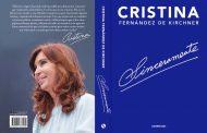 """Llega """"Sinceramente"""", el libro de Cristina en el que cuenta detalles de su gobierno"""