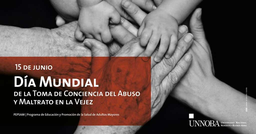 15 de junio, Día Mundial de toma de conciencia del abuso y maltrato en la vejez