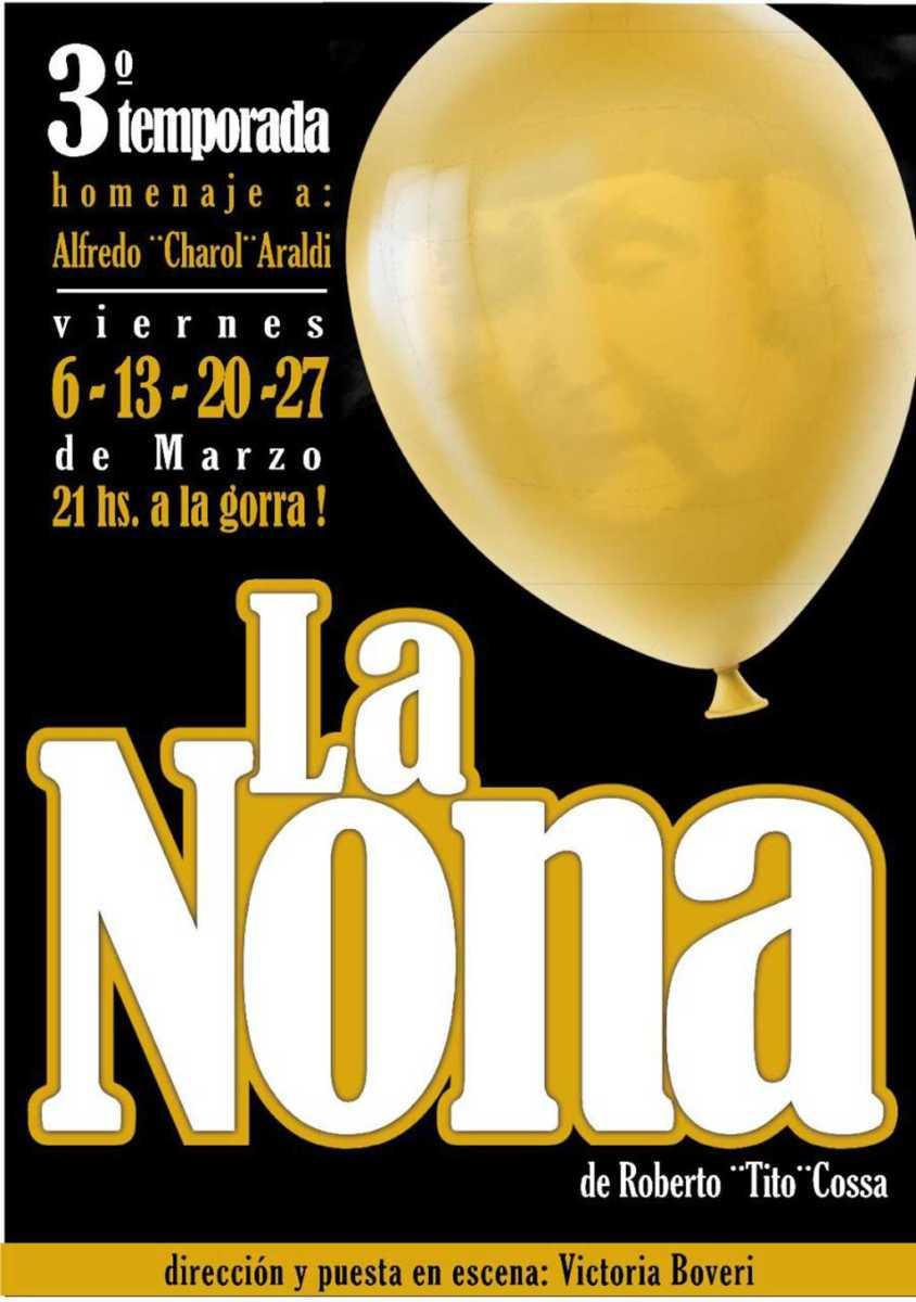 """La Nona"", tercera temporada en el TAFS"