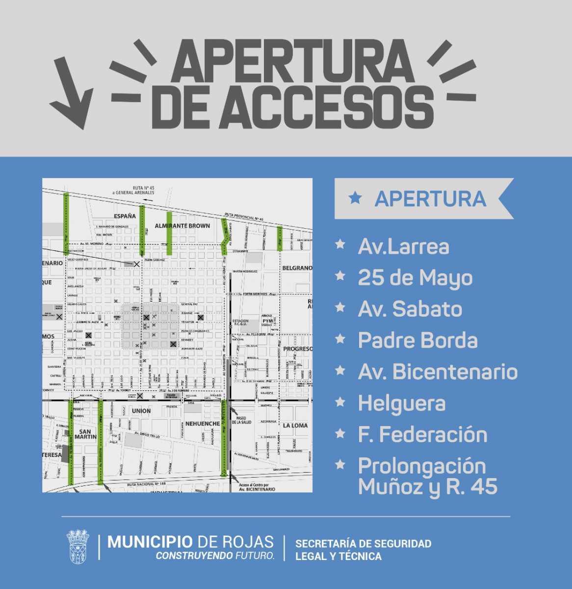 Desde este viernes iran habilitando todos los accesos a la ciudad
