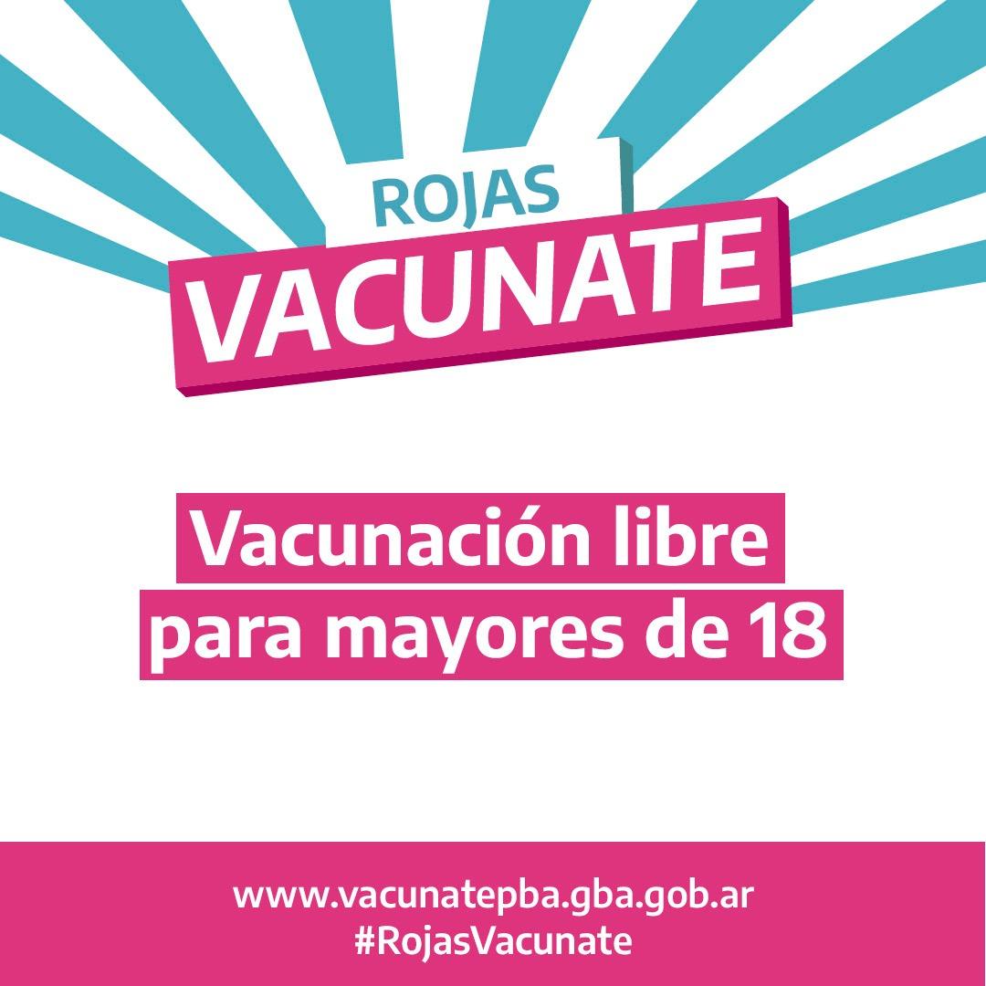 Rojas es ciudad protegida de covid y se comienza a vacunar, libremente, a mayores de 18 años